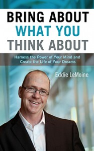 Eddie Le-Moine - Bring about what you think about